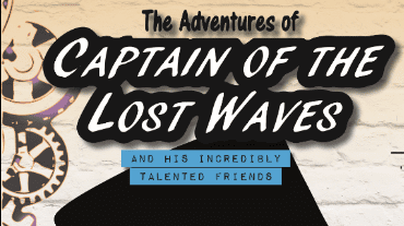 The Adventures of Captain of the Lost Waves